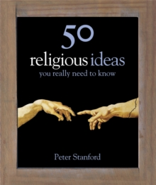 50 Religious Ideas You Really Need to Know, Hardback