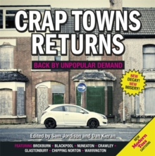 Crap Towns Returns : Back by Unpopular Demand, Hardback Book