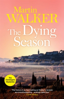 The Dying Season : Bruno, Chief of Police 8, Paperback