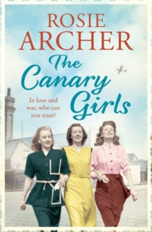 The Canary Girls : The Bomb Girls No. 2, Paperback
