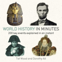 World History in Minutes : 200 Key Concepts Explained in an Instant, Paperback