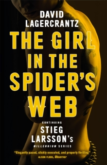 The Girl in the Spider's Web : Continuing Stieg Larsson's Millennium Series, Paperback