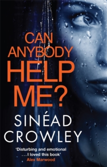 Can Anybody Help Me? : DS Claire Boyle Thriller 1, Paperback