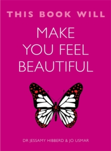 This Book Will Make You Feel Beautiful, Paperback