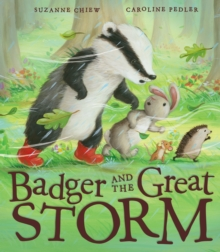 Badger and the Great Storm, Hardback