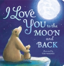 I Love You to the Moon and Back, Board book