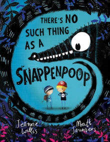 There's No Such Thing as a Snappenpoop, Paperback Book