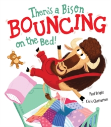 There's a Bison Bouncing on the Bed!, Paperback