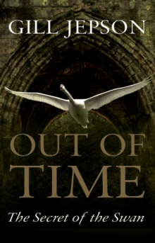 Out of Time : The Secret of the Swan, Paperback