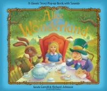 Alice in Wonderland : Pop-Up Sound Book, Hardback