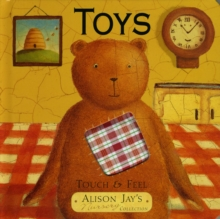 Touch and Feel Toys, Board book