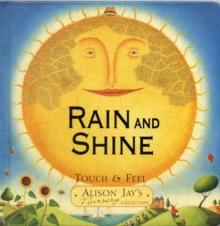 Rain and Shine : Touch & Feel, Hardback
