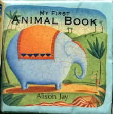 Alison Jay My First Animal Cloth Book, Rag book Book