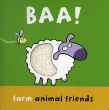 Baa! : Farm Animal Friends, Board book