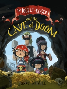The Jolley-Rogers and the Cave of Doom, Paperback