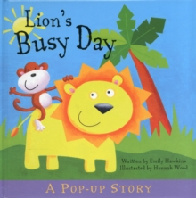 Lion's Busy Day : Pop-Up Stories, Hardback