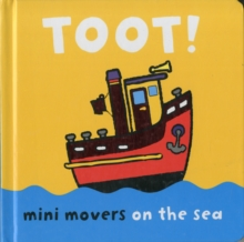 Mini Movers: Toot, Board book