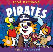 Noisy Pop-up Pirates, Hardback