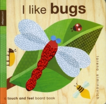 I Like Bugs : Petit Collage, Board book