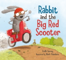 Rabbit and the Big Red Scooter, Paperback Book