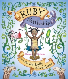 Ruby Nettleship and the Ice Lolly Adventure, Paperback