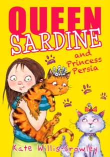 Queen Sardine and Princess Persia, Paperback