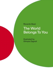 The World Belongs to You, Hardback
