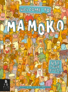 Welcome to Mamoko, Hardback