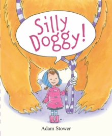Silly Doggy, Hardback Book