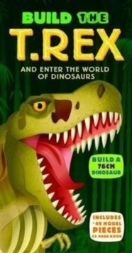 Build the T-Rex, Paperback Book