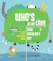 Who's In The Tree That Shouldn't Be, Paperback