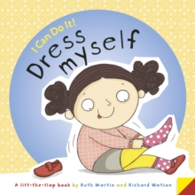I Can Do it...Dress Myself, Hardback Book