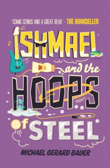 Ishmael and the Hoops of Steel, Paperback