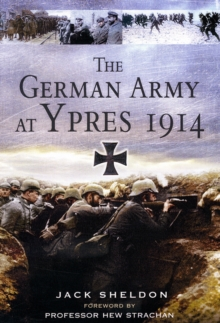 The German Army at Ypres 1914, Hardback