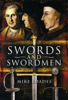 Swords and Swordsmen, Hardback