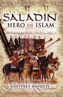 Saladin : Hero of Islam, Paperback Book