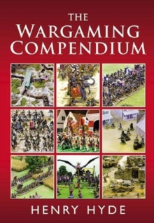 The Wargaming Compendium, Hardback