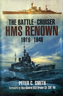 The Battle-Cruiser HMS Renown 1916-48, Paperback