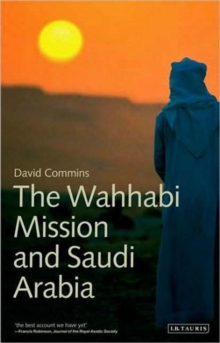 The Wahhabi Mission and Saudi Arabia, Paperback