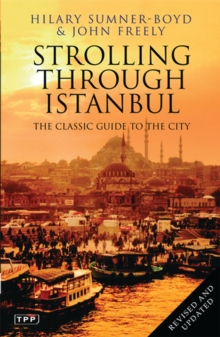 Strolling Through Istanbul : The Classic Guide to the City, Paperback