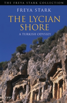 The Lycian Shore : A Turkish Odyssey, Paperback