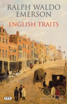 English Traits : A Portrait of 19th Century England, Paperback