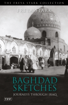 Baghdad Sketches : Journeys Through Iraq, Paperback