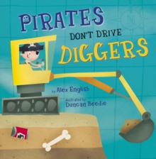 Pirates Don't Drive Diggers, Paperback