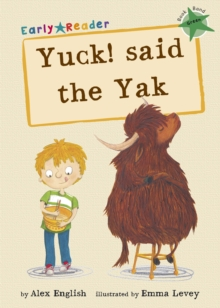 Yuck! Said the Yak, Paperback