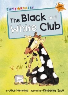 The Black and White Club (Early Reader), Paperback Book