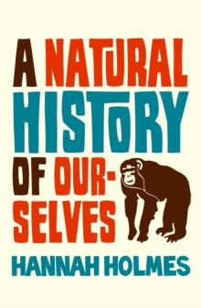 A Natural History of Ourselves, Paperback