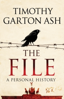 The File : A Personal History, Paperback