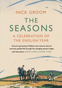 The Seasons : A Celebration of the English Year, Paperback