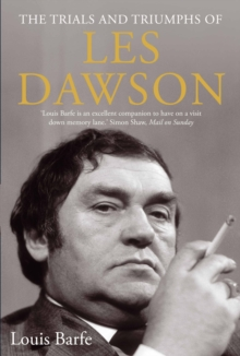 The Trials and Triumphs of Les Dawson, Hardback Book